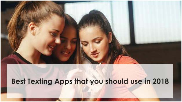 Best Texting Apps that you should use in 2018